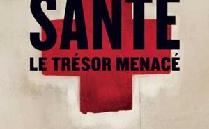 Santé : le trésor menacé d'Antoine Vial (livre)