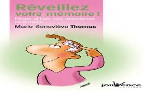 Réveillez votre mémoire !, Mieux utiliser vos ressources cérébrales (livre)