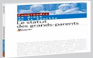 Le statut des grands-parents : un guide complet et pratique pour connaître vos droits et vos devoirs
