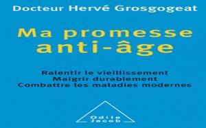 Ma promesse anti-âge, par le docteur Hervé Grosgogeat (livre)