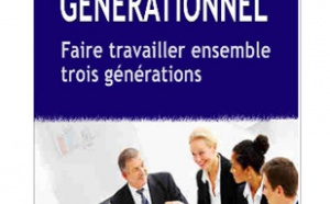 Le choc générationnel ou comment faire travailler trois générations ensemble (livre)