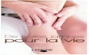 De belles jambes pour la vie par le docteur Jean-Marc Trauchessec (livre)
