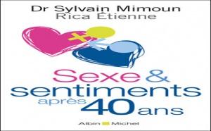 Le sexe et les sentiments après 40 ans… par Sylvain Mimoun (livre)