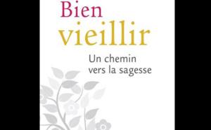 Bien vieillir : un chemin vers la sagesse de Benoit Marchon