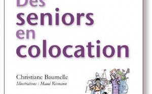 Des seniors en colocation de Christiane Baumelle : manuel de survie (livre)