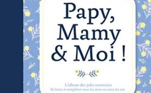 Papy, mamy & moi : un carnet intergénérationnel à remplir de souvenirs