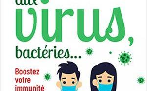 Face aux virus, stimulez vos défenses immunitaires ! par le Pr Henri Joyeux et Dominique Vialard (livre)