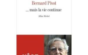 Mais la vie continue : le grand âge selon Bernard Pivot