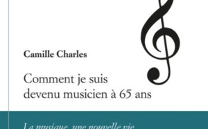 Camille Charles : comment je suis devenu musicien à 65 ans