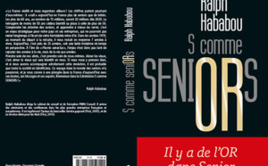 S comme Seniors : le marché des seniors selon Ralph Habadou (livre)