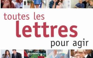 Toutes les lettres pour agir 2016 : les bons mots pour régler vos problèmes