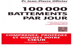 100.000 battements par jour : comprendre, protéger et soigner votre cœur dans un langage simple (livre)
