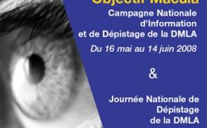 DMLA : 2ème campagne nationale d'information et de dépistage du 16 mai au 14 juin 2008