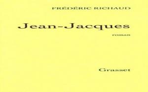 Jean-Jacques de Frédéric Richaud : dédouaner Rousseau