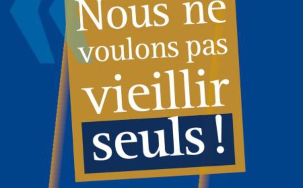 Nous ne voulons pas vieillir seuls ! de Véronique Chatel (livre)