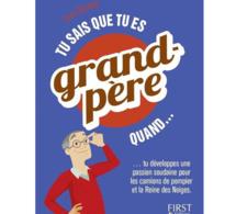 Tu sais que tu es grand-père quand... d'Yves Durand : petit recueil à l'usage des papis