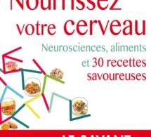 Nourrissez votre cerveau : des recettes pour la tête ! (livre)