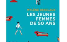 Les jeunes femmes de 50 ans de Mylène Desclaux (livre)
