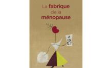 La fabrique de la ménopause de Cécile Charlap (livre)