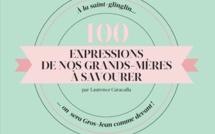 100 expressions favorites de nos grands-mères