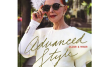 Advanced Style : older and wiser, des seniors chics et élégants (livre)